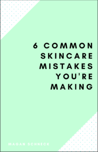 6 Common Skincare Mistakes You're Making